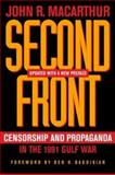 Second Front -Censorship and Propaganda in the 1991 Gulf War 9780520242319