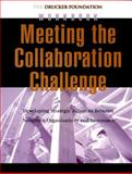 Meeting the Collaboration Challenge Workbook : Developing Strategic Alliances Between Nonprofit Organizations and Businesses, Foundation for Nonprofit Management Staff, 0787962317