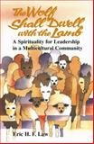 The Wolf Shall Dwell with the Lamb, Eric H. F. Law, 082724231X