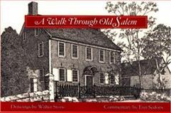 A Walk Through Old Salem, Walter Stone, 0895872315