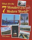 What Are the 7 Wonders of the Modern World?, Doreen Gonzales, 1464402310