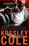 The Professional, Kresley Cole, 1476762317