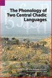 The Phonology of Two Central Chadic Languages, Smith, Tony and Gravina, Richard, 1556712316