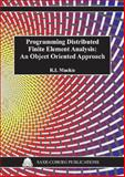 Programming Distributed Finite Element Analysis 9781874672319