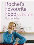 Rachel's Favourite Food at Home, Rachel Allen, 0007242328