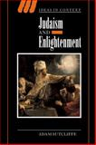 Judaism and Enlightenment, Sutcliffe, Adam, 0521672325