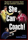 She Can Coach!, Cecile Reynaud, 0736052321