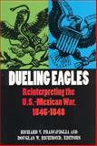 Dueling Eagles 9780875652320