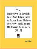 The Defective in Jewish Law and Literature, Joel Blau, 1161732322