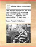 The Modern Siphylis, Isaac Francis Nicholson, 1170572324