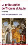 La Philosophie de Thomas D'Aquin : Reperes, Imbach, Ruedi and Oliva, Adriano, 2711622320