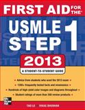 First Aid for the USMLE Step 1 2013, Le, Tao and Bhushan, Vikas, 0071802320