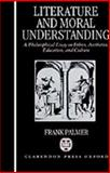 Literature and Moral Understanding 9780198242321