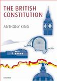 The British Constitution, King, Anthony, 0199232326