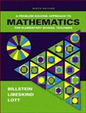 A Problem Solving Approach to Mathematics for Elementary School Teachers, Billstein, Rick, 0321442326
