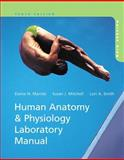 Human Anatomy and Physiology Laboratory Manual, Marieb, Elaine N. and Mitchell, Susan J., 0321822323