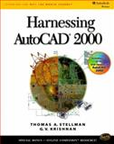Harnessing AutoCAD 2000, Stellman, Jean and Krishnan, G. V., 0766812324