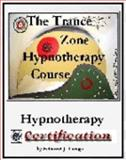 The Trance Zone Hypnotherapy Course 9780971362321