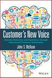 Customer's New Voice : Extreme Relevancy and Experience Through Volunteered Customer Information, McKean, John J., 111900232X
