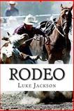 Rodeo, Luke Jackson, 1495452328