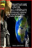 Rastafari over Illumninati, Ras Jon I, 1499582323