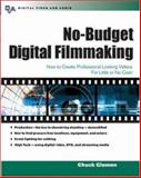 No-Budget Digital Filmmaking, Gloman, Chuck, 0071412328