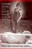 Sustainable Lifestyles and the Quest for Plenitude : Case Studies of the New Economy, , 0300192320