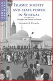 Islamic Society and State Power in Senegal : Disciples and Citizens in Fatick, Villalón, Leonardo A., 0521032326