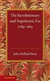 The Revolutionary and Napoleonic Era 1789-1815, Holland Rose, J., 110766232X