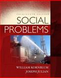 Social Problems, Kornblum, William and Julian, Joseph, 0205832326