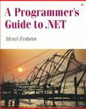 A Programmer's Guide to .NET 9780321112323