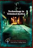 Technology in Criminal Justice : Current Perspective from InfoTrac?, Whalen, Michael, 0495912328