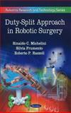 Duty-Split Approach in Robotic Surgery, Michelini, Rinaldo C., 1616682329