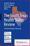 The South Texas Health Status Review : A Health Disparities Roadmap, , 3319002325