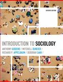 Introduction to Sociology, Giddens, Anthony and Appelbaum, Richard P., 039393232X