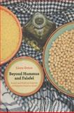 Beyond Hummus and Falafel 0th Edition
