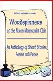 Wordspinners of the Akron Manuscript Club, Akron Manuscript Akron Manuscript Club, 0595202322