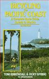 Bicycling the Pacific Coast, Tom Kirkendall and Vicky Spring, 0898862329