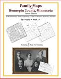 Family Maps of Hennepin County, Minnesota, Deluxe Edition : With Homesteads, Roads, Waterways, Towns, Cemeteries, Railroads, and More, Boyd, Gregory A., 1420312324