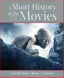 Short History of the Movies, Kawin, Bruce and Avanzino, Linda, 0321262328