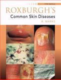 Roxburgh's Common Skin Diseases, Marks, Ronald, 0340762322