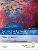 Foundations for Practice in Occupational Therapy, Duncan, Edward A. S., 0702032328
