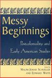 Messy Beginnings, , 0813532329