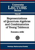 Representations of Quantum Algebras and Combinatorics of Young Tableaux, Ariki, Susumu, 0821832328