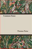 Common Sense, Thomas Paine, 1406782327