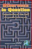 Otherness in Question : Development of the Self, , 1593112327