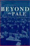 Beyond the Pale 9780520242326