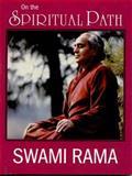 On the Spiritual Path, Swami Rama, 0893892327
