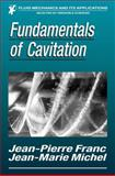 Fundamentals of Cavitation, Franc, Jean-Pierre and Michel, Jean-Marie, 1402022328