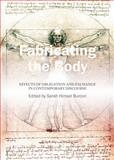 Fabricating the Body : Effects of Obligation and Exchange in Contemporary Discourse, Sarah Himsel Burcon, 1443852325